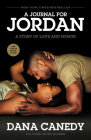 A Journal for Jordan (Movie Tie-In): A Story of Love and Honor Cover Image