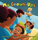 My Grown-Ups Cover Image