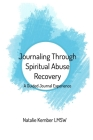 Journaling Through Spiritual Abuse Recovery Cover Image