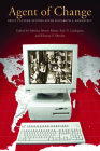 Agent of Change: Print Culture Studies After Elizabeth L. Eisenstein (Studies in Print Culture and the History of the Book) Cover Image