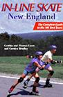 In-Line Skate New England: The Complete Guide to the 101 Best Tours Cover Image