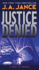 Justice Denied (J. P. Beaumont Mysteries) Cover Image