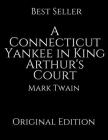 A Connecticut Yankee in King Arthur's Court: Vintage Classics ( Annotated ) By Mark Twain. Cover Image
