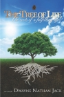 The Tree Of Life: The Roots Of A Fulfilling Life Cover Image