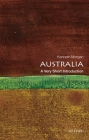 Australia: A Very Short Introduction (Very Short Introductions) Cover Image