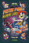 Peter Pan in Mummy Land: A Graphic Novel Cover Image