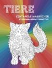 Zentangle Malbücher - Stressabbauende Tiermotive - Tiere Cover Image