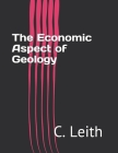 The Economic Aspect of Geology Cover Image