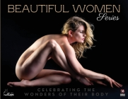 Beautiful Women Series: Celebrating the Wonders of their Body Cover Image