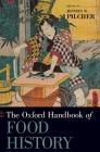Oxford Handbook of Food History (Oxford Handbooks) Cover Image