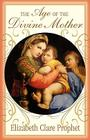 The Age of the Divine Mother (Golden Word of Mary) Cover Image