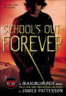 School's Out-Forever (Maximum Ride #2) Cover Image