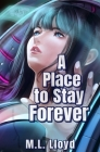 A Place to Stay Forever Cover Image