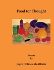 Food for Thought: Poems by Joyce Holmes McAllister Cover Image