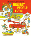 Richard Scarry's Busiest People Ever! Cover Image