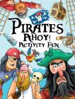 Pirates Ahoy! Activity Fun (Dover Children's Activity Books) Cover Image