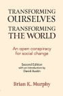 Transforming the Ourselves, Transforming the World: An Open Conspiracy for Social Change Cover Image
