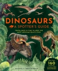 Dinosaurs: A Spotters Guide (A Spotter's Guide) Cover Image
