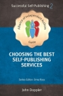Choosing the Best Self-Publishing Companies and Services Cover Image