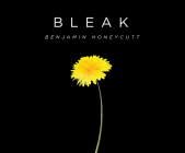 Bleak: A Story of Bullying, Rage, and Survival Cover Image