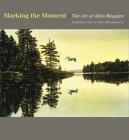 Marking the Moment: The Art of Allen Blagden Cover Image