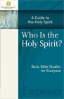 Who Is the Holy Spirit? (Stonecroft Bible Studies) Cover Image