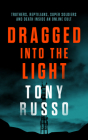 Dragged Into the Light Cover Image
