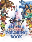 Disney Coloring Book: DISNEY COLORING BOOK EXCLUSIVE EDITION with more than 50 high quality illustrations selected for children and adults Cover Image