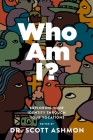 Who Am I?: Exploring Your Identity through Your Vocations Cover Image