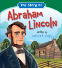 The Story of Abraham Lincoln Cover Image
