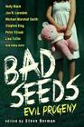 Bad Seeds: Evil Progeny Cover Image