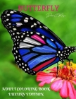 Butterfly Adult Coloring Book Luxury Edition: An Adult Coloring Book with Beautiful Butterflies - Mantra Craft Coloring Book - 36 Premium Butterfly De Cover Image