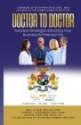 DOCTOR TO DOCTOR - Success Strategies Elevating Your Business & Personal Life Cover Image