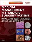 Medical Management of the Thoracic Surgery Patient: Expert Consult - Online and Print Cover Image