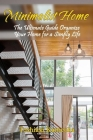 Minimalist Home: The Ultimate Guide Organize Your Home for a Simply Life Cover Image