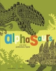 Alphasaurs and Other Prehistoric Types Cover Image
