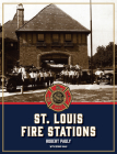 St. Louis Fire Stations Cover Image