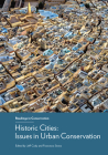 Historic Cities: Issues in Urban Conservation (Readings in Conservation) Cover Image