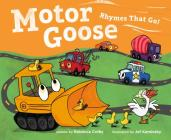 Motor Goose: Rhymes that Go! Cover Image
