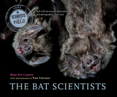 The Bat Scientists (Scientists in the Field Series) Cover Image
