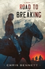 Road to the Breaking Cover Image