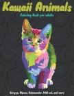 Kawaii Animals - Coloring Book for adults - Giraffe, Alpaca, Salamander, Wild cat, and more Cover Image