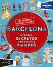 Mi Primera Lonely Planet Barcelona Cover Image