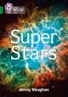 Collins Big Cat – Super Stars: Band 15/Emerald Cover Image