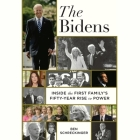 The Bidens: Inside the First Family's Fifty Years of Tragedy, Scandal, and Triumph Cover Image