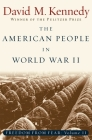 The American People in World War II: Freedom from Fear Part Two (Oxford History of the United States) Cover Image