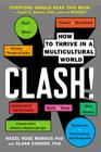 Clash!: How to Thrive in a Multicultural World Cover Image