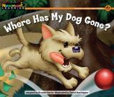 Where Has My Dog Gone? Leveled Text Cover Image