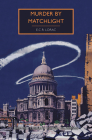 Murder by Matchlight (British Library Crime Classics) Cover Image