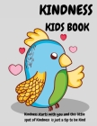 Kindness Kids Book: Kindness Strats with you and this Little Spot of Kindness is just a Tip to be Kind Cover Image